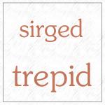1sirged trepid